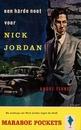 Een hard noot voor Nick Jordan