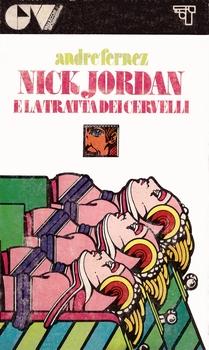 Nick Jordan e la tratta dei cervelli