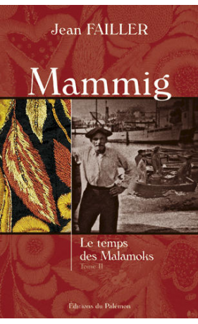 Mammig, le temps des malamoks